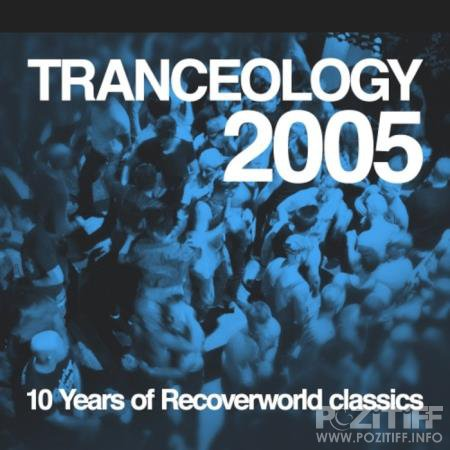 Tranceology 2005 (10 Years Of Recoverworld) (2020)