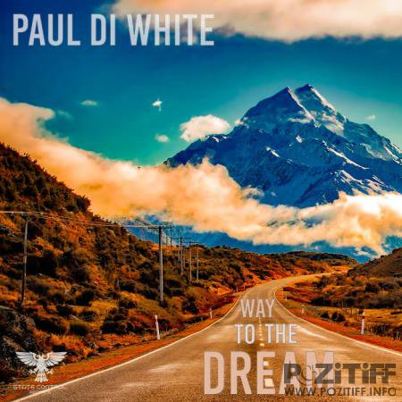 Paul Di White - Way To The Dream (Album) (2020)