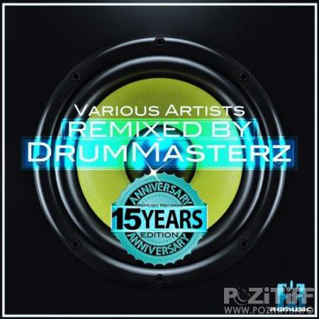 Remixed by DrumMasterz (RGMusic Records 15 Years Anniversary Edition) (2020)