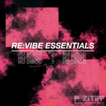 Re:Vibe Essentials - Nu Disco, Vol. 7 (2020)