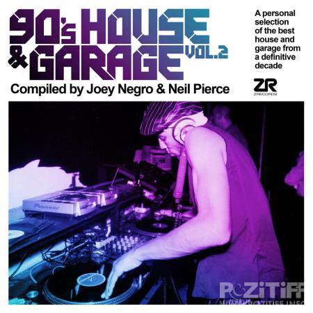 90's House & Garage Vol.2 (compiled by Joey Negro & Neil Pierce) (2020) FLAC