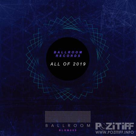 Ballroom - All of 2019 (2020)