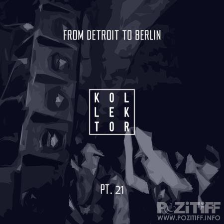 From Detroit to Berlin Pt  21 (2020)