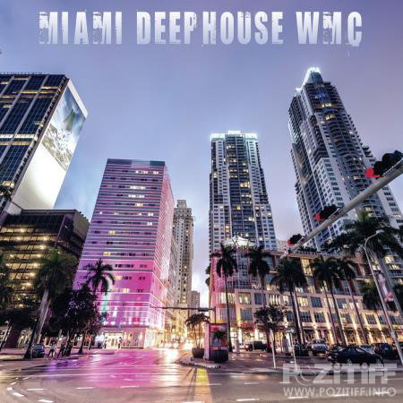 Miami Deephouse WMC (2020)