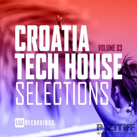 Croatia Tech House Selections Vol 03 (2020)