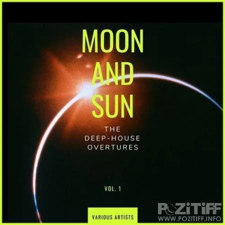 Moon and Sun (The Deep-House Overtures), Vol. 1 (2020)