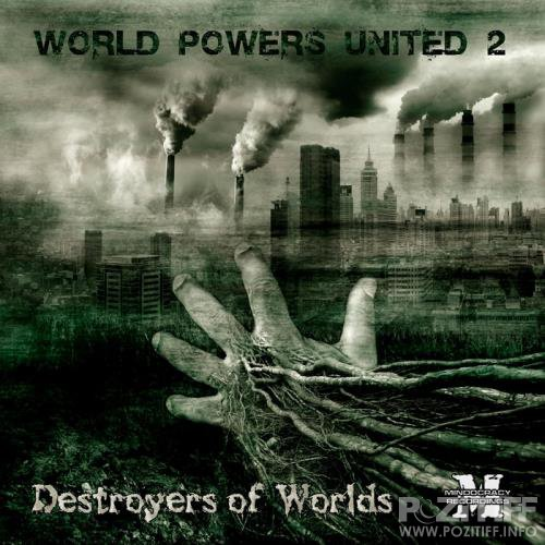 World Powers United 2: Destroyers Of Worlds (2020)