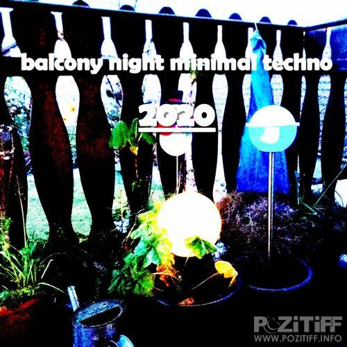 Balcony Night Minimal Techno (2020)