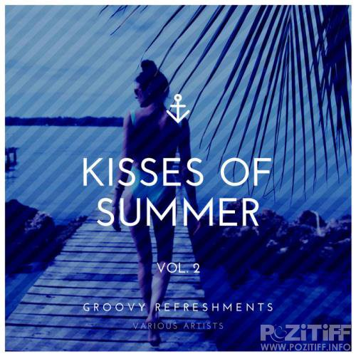 Kisses Of Summer Groovy Refreshments Vol 2 (2020)