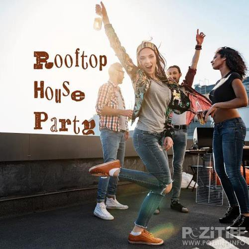 Rooftop House Party (2020)