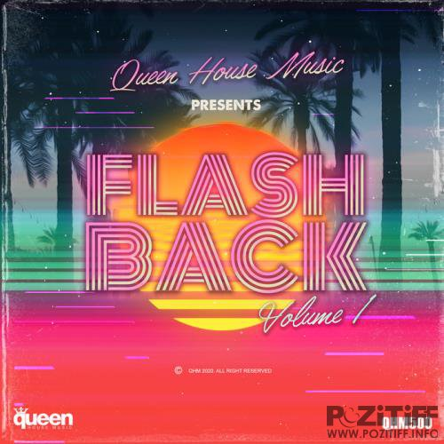 Queen House Music - Flashback Vol 1 (2020)