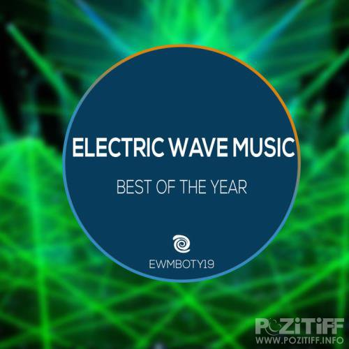 Electric Wave Music: Best Of The Year (2020)