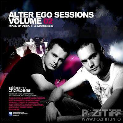 Alter Ego Sessions Volume 02  (Mixed by Abbott & Chambers) [2CD] (2008) FLAC