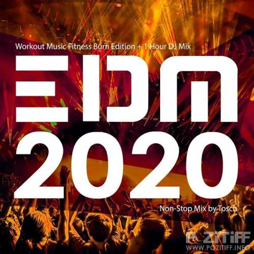 EDM 2020 Workout Music Fitness Burn Edition (2020)