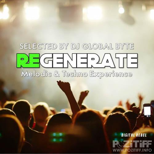 Regenerate (Selected by DJ Global Byte) (2020)