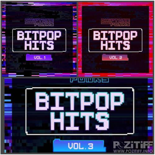 Chiptune Punks - Bitpop Hits, Vol. 1-3 (2020)