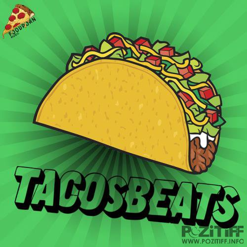 Food Porn Music - Tacos Beats (2020)