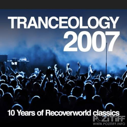 Tranceology 2007 - 10 Years Of Recoverworld Classics (2020)