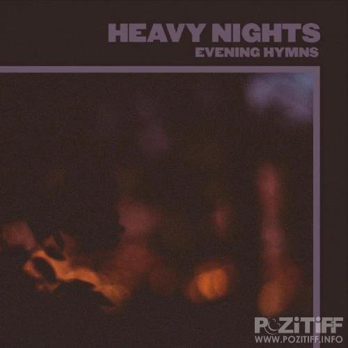 Evening Hymns - Heavy Nights (2020)