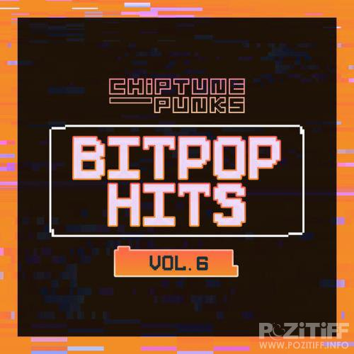 Chiptune Punks - Bitpop Hits Vol 6 (2020)