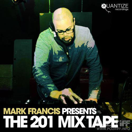 Mark Francis Presents: The 201 Mix Tape (2020)