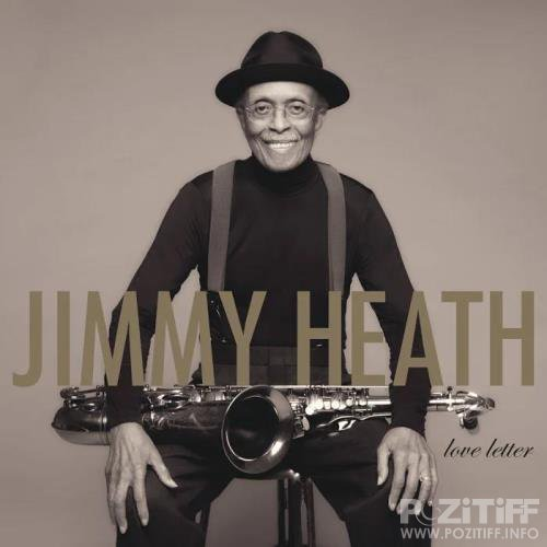 Jimmy Heath - Love Letter (2020)