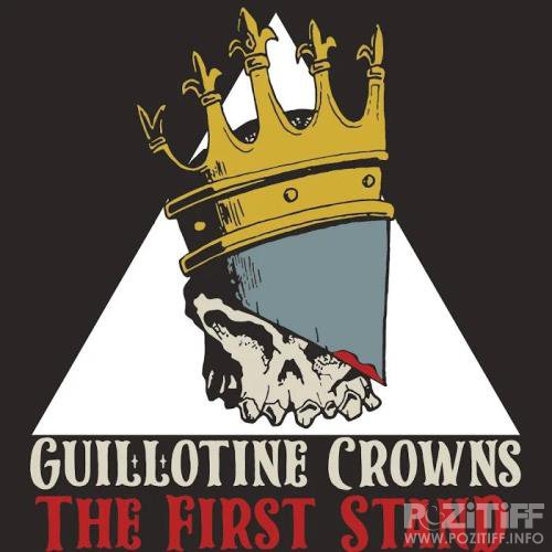 Guillotine Crowns - The First Stand (2020)