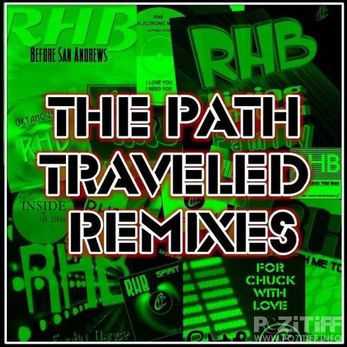 RHB - The Path Traveled Remixes (2020)