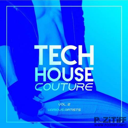 Tech House Couture, Vol. 2 (2020)