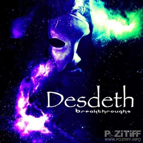 Desdeth - Breakthroughs (2020)