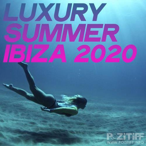 Luxury Summer Ibiza 2020 (Chillout And Electronic Lounge Music Ibiza 2020) (2020)