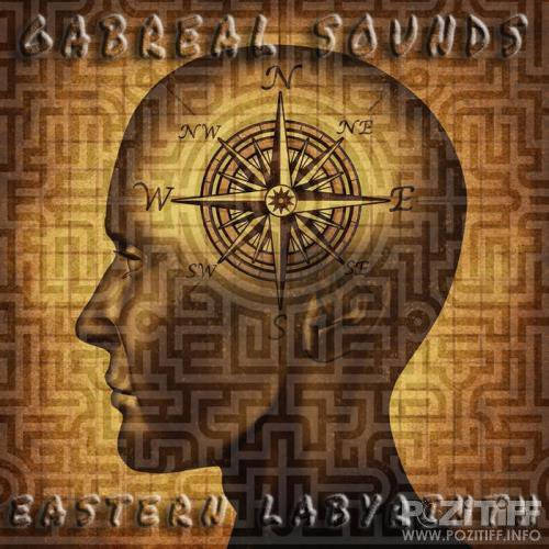 GABREAL SOUNDS - Eastern labyrinth (Soundtracks without movies, Pt. 2) (2020)