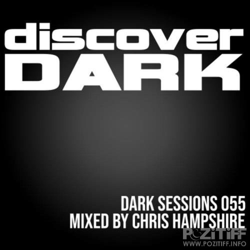 Chris Hampshire - Dark Sessions Radio 055 (2020) FLAC