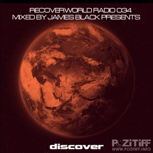 James Black Presents - Recoverworld Radio 034 (2020) FLAC
