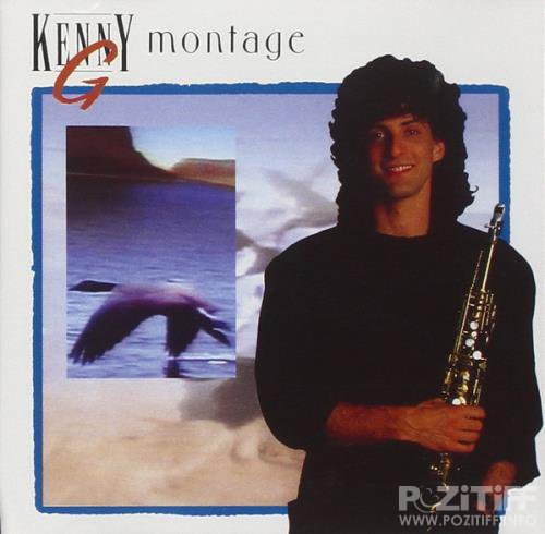 Kenny G - Montage (1993)