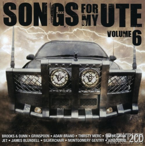 Songs For My Ute Volume 6 (2008) FLAC