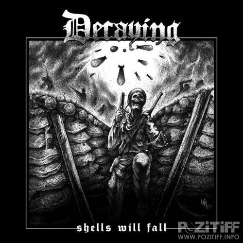 Decaying - Shells Will Fall (2020) FLAC