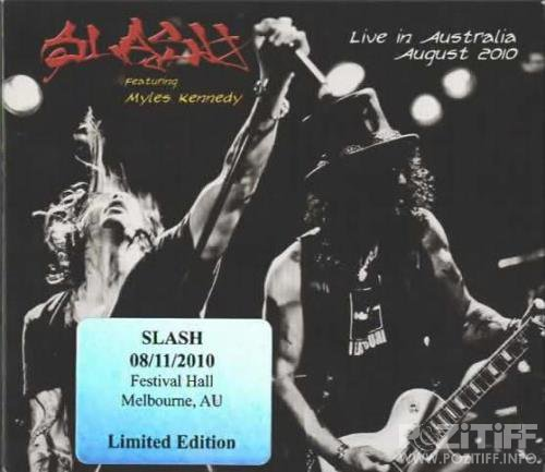 Slash featuring Myles Kennedy - Live In Australia August 2010 (2010) FLAC