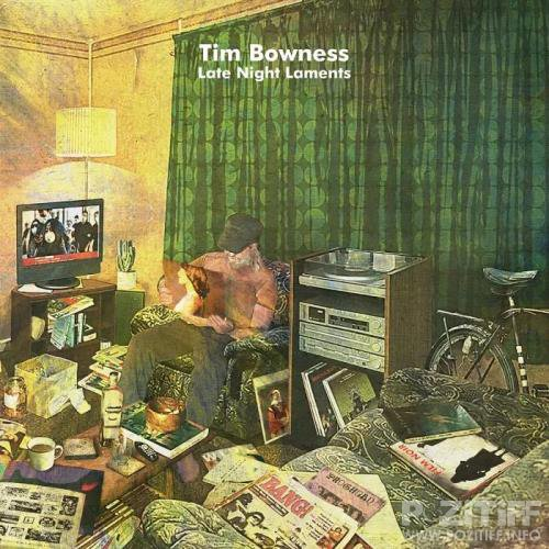 Tim Bowness - Late Night Laments (Bonus Tracks Edition) (2020)
