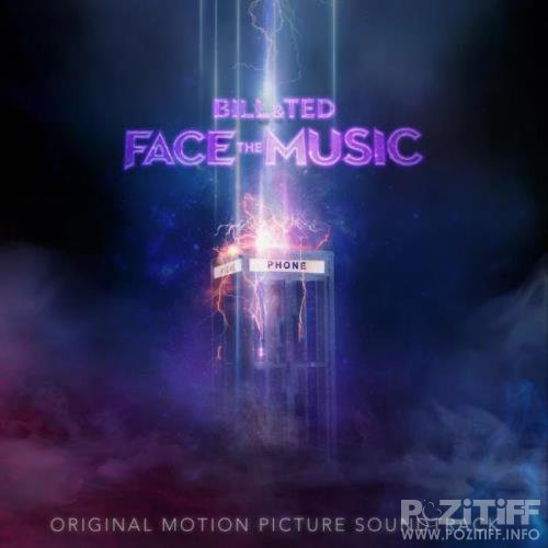 Bill & Ted Face The Music (Original Motion Picture Soundtrack) (2020)