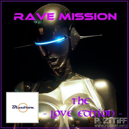 Rave Mission (The Love Edition) (2020)
