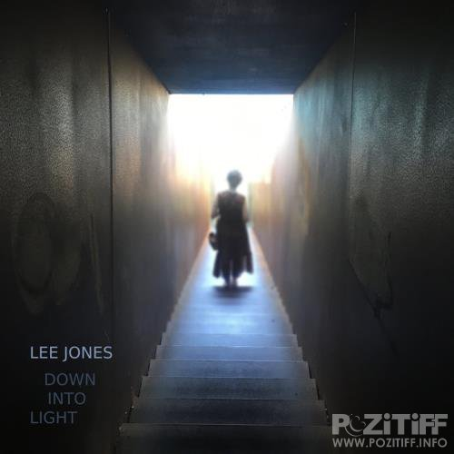 Lee Jones - Down Into Light (2020)