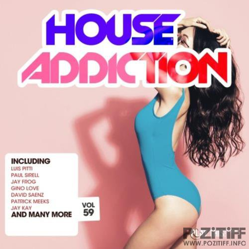 House Addiction Vol 59 (2020)