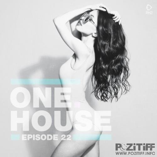 One House: Episode Twenty Two (2020)