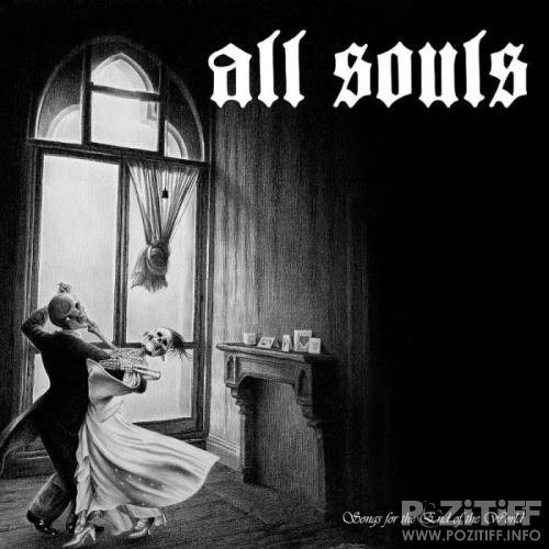 All Souls - Songs for the End of the World (2020)