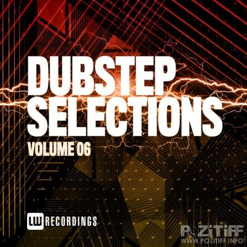 Dubstep Selections, Vol. 06 (2020)