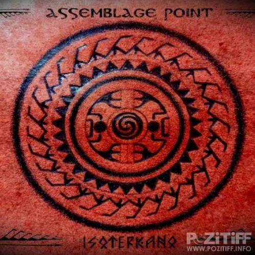 Isoterkano - Assemblage Point (2020)