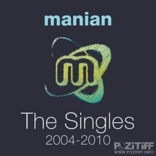 Manian - The Singles 2004-2010 (Welcome To The Club The Album) (2020)