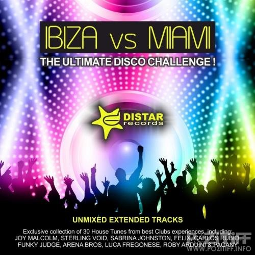 Ibiza Vs Miami (The Ultimate Disco Challenge Unmixed Extended Tracks) (2020)