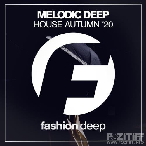 Melodic Deep House Autumn '20 (2020)